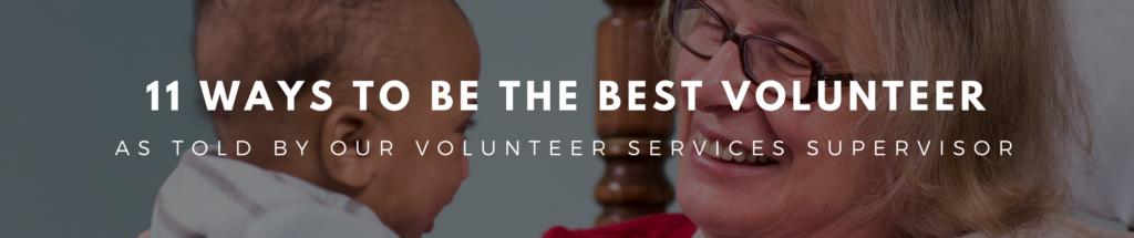 Ways to be the best volunteer